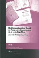 El Sistema Educativo Liberal de Jerez: Los Primeros Pasos en la Escuela Pública