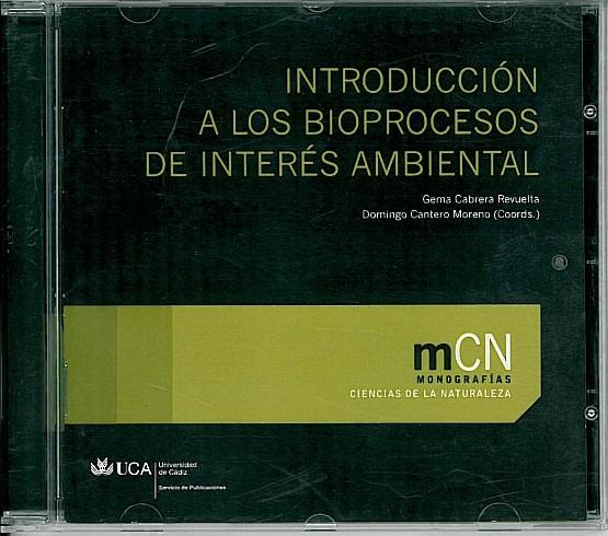 Introducción a los Bioprocesos de Interés Ambiental