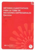 Métodos Cuantitativos para la Toma de Decisiones Empresariales: Ejercicios