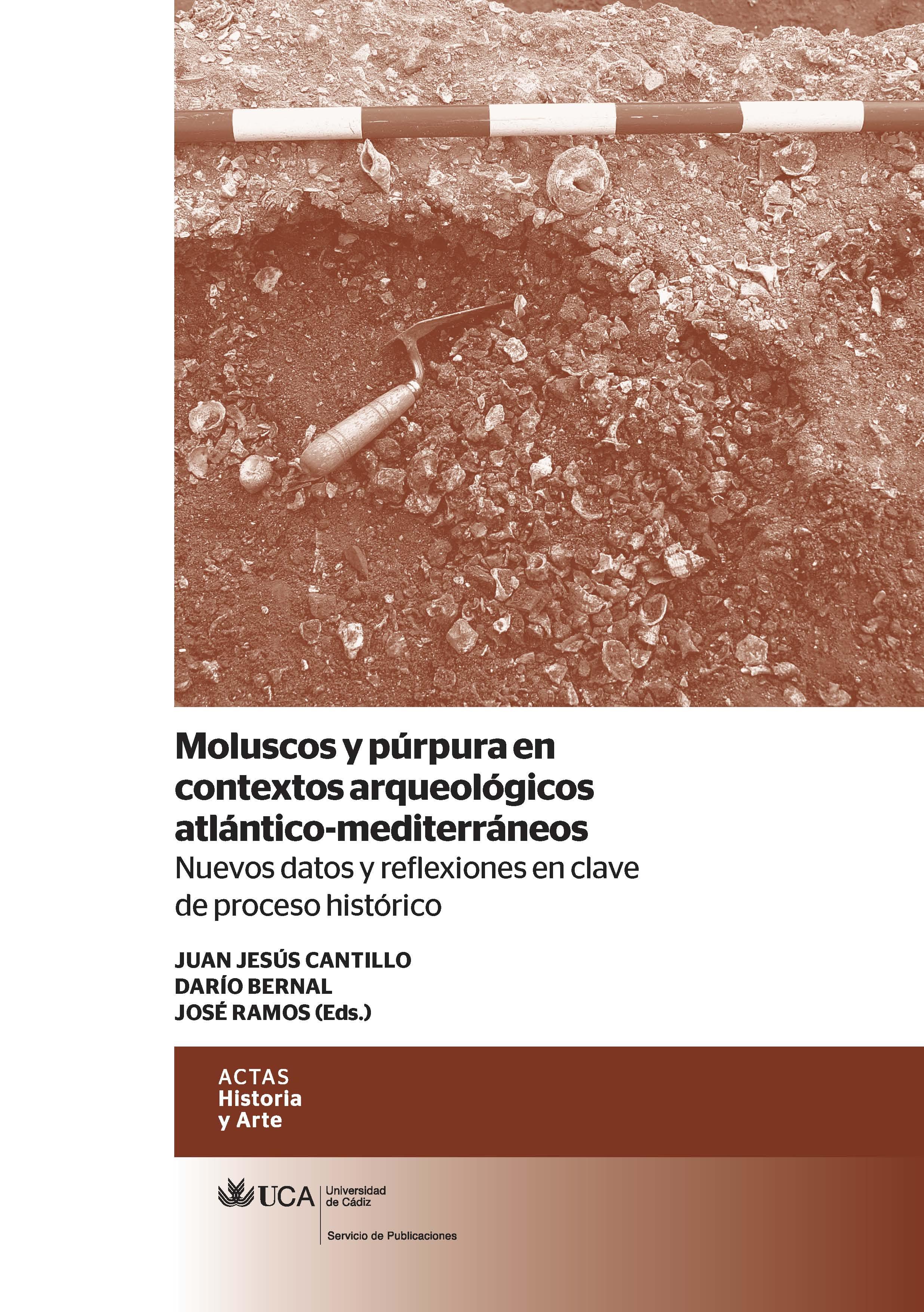 Moluscos y Púrpura en Contextos Arqueológicos Atlántico-Mediterráneos: Nuevos Datos y Reflexiones en Clave de Proceso Histórico