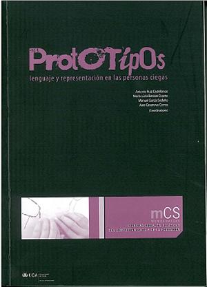Prototipos. Lenguaje y Representación en las Personas Ciegas
