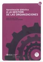 Aproximación Didáctica a la Gestión de las Organizaciones