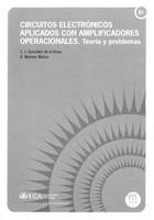 Circuitos Electrónicos Aplicados con Amplificadores Operacionales. Teoría y Problemas (2º Edición revisada y ampliada)