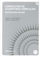 Corrección de Algoritmos Complejos. Verificación formal