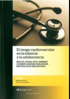 El Riesgo Cardiovascular en la Infancia y la Adolescencia