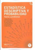 Estadística Descriptiva y Probabilidad: Teorías y Problemas