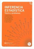 Inferencia Estadística: Teoría y Problemas