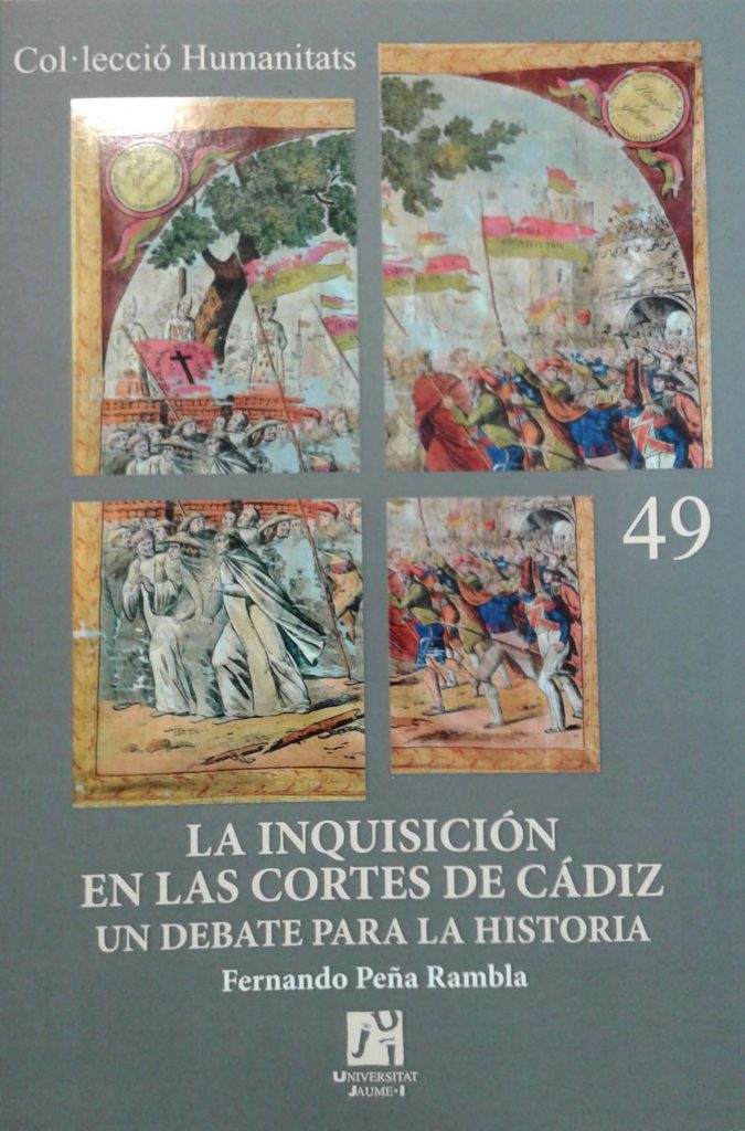 La Inquisición en Las Cortes de Cádiz Un Debate para la Historia