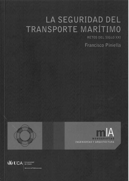 La Seguridad del Transporte Marítimo: Retos del Siglo XXI