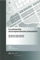 La Valoración en la Reparcelación Urbanística