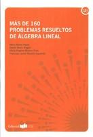 Más de 160 Problemas Resueltos de Álgebra Lineal
