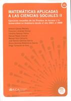 Matemáticas Aplicadas a las Ciencias Sociales II: Ejercicios Resueltos de las Pruebas de Acceso a la Universidad en Andalucía desde el Año 2001 al 2008
