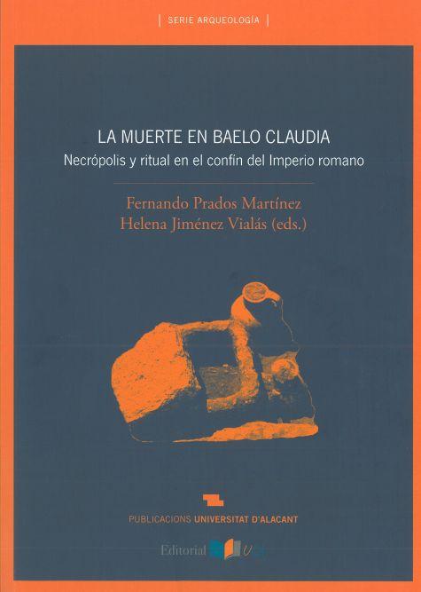 La Muerte en Baelo Claudia : Necrópolis y Ritual en el Confín del Imperio Romano