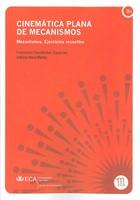 Cinemática Plana de Mecanismos: Mecanismos. Ejercicios Resueltos
