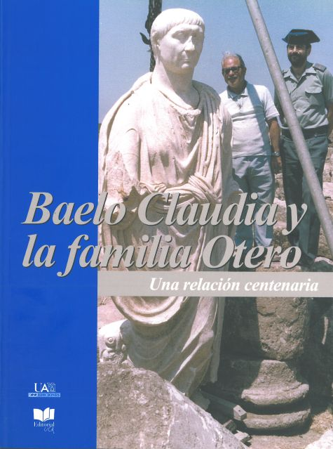 Baelo Claudia y la Familia Otero : una Relación Centenaria