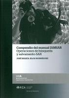 Compendio del Manual IAMSAR: Operaciones de Búsqueda y Salvamento-SAR