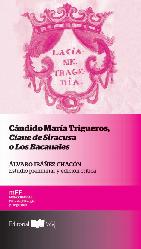 Cándido María Trigueros, Cíane de Siracusa o los Bacanales