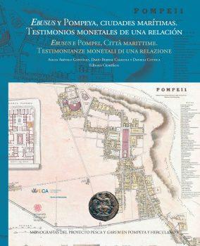 Ebusus y Pompeya, Ciudades Marítimas. Testimonios Monetales de una Relación