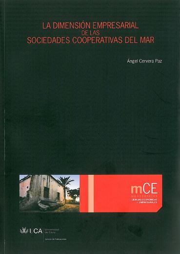 La Dimensión Empresarial de las Sociedades Cooperativas del Mar