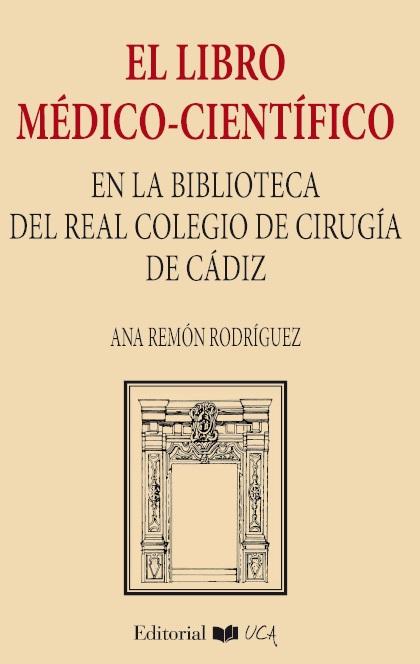 El libro médico-científico en la biblioteca del Real Colegio de Cirugía de la Armada