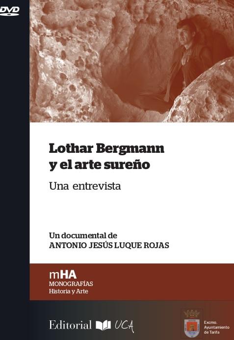 Lothar Bergmann y el arte sureño. Una entrevista