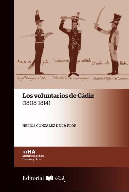 Los voluntarios de Cádiz (1808-1814)