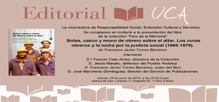 El Defensor del Pueblo Andaluz presenta Los Curas Obreros, el último título del Sello Editorial UCA.