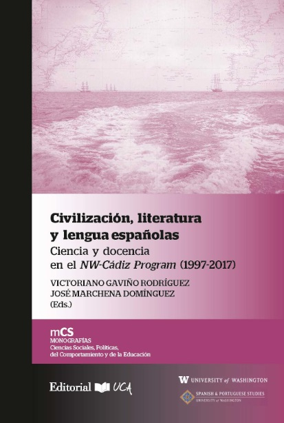 Civilización, literatura y lengua españolas: ciencia y docencia en el NW-Cádiz program (1997-2017)