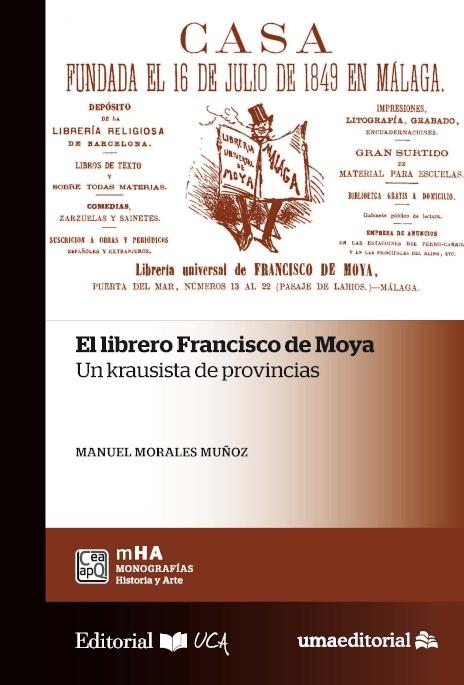 El librero Francisco de Moya: un krausista de provincias