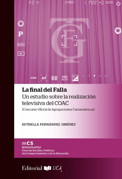 La final del Falla. Un estudio sobre la realización televisiva del COAC