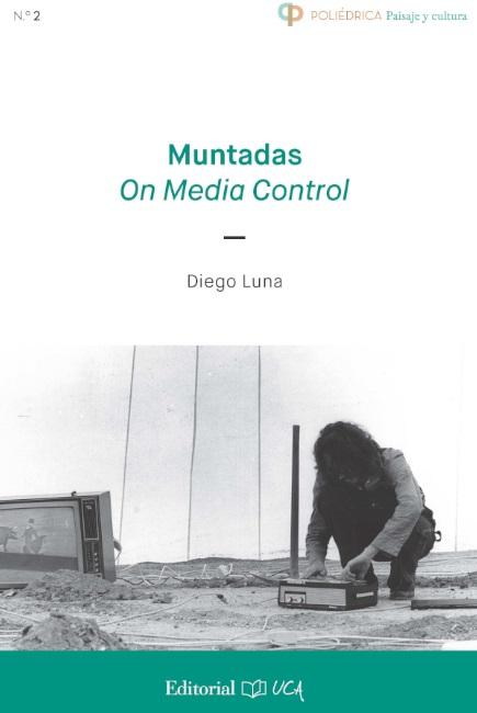 Muntadas. On Media Control