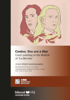 Costus: You are a Star. Court painting in the Madrid of «La Movida»