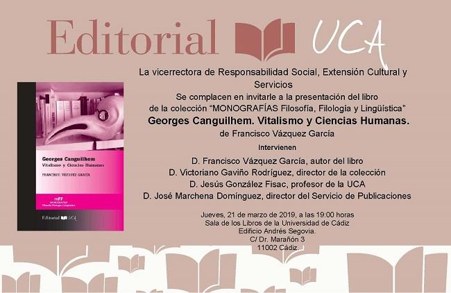 Presentación de Georges Canguilhem. Vitalismo y ciencias humanas, última novedad del Sello Editorial UCA