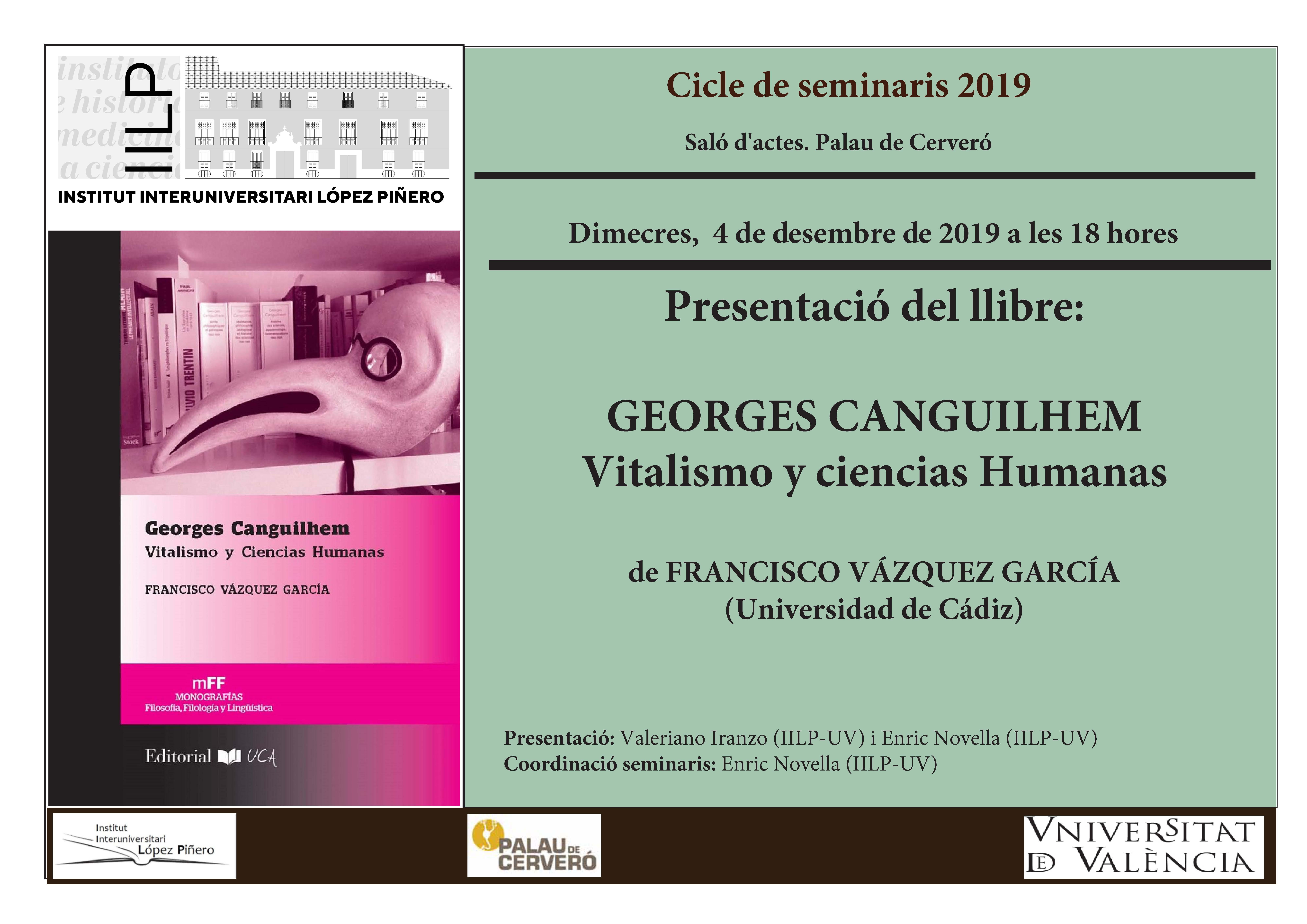 """Presentación del libro """"Georges Canguilhem: Vitalismo y ciencias humanas"""" de Francisco Vázquez García"""