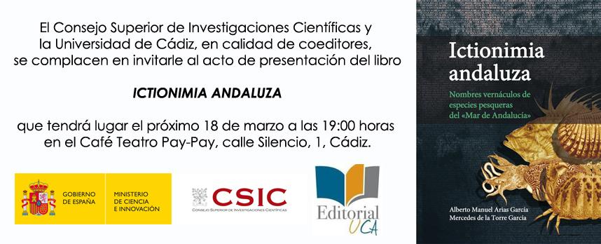 """[SUSPENDIDO] Presentación del libro """"Ictionimia andaluza"""" de Alberto Manuel Arias García y Mercedes de la Torre García"""