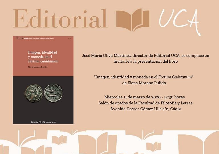 """Presentación del libro """"Imagen, identidad y moneda en el Fretum Gaditanum"""" de Elena Moreno Pulido"""