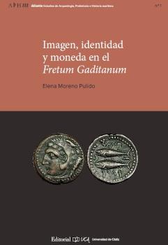 Nueva presentación, esta vez bajo el formato vídeo, del libro Imagen, identidad y moneda en el Fretum Gaditanum