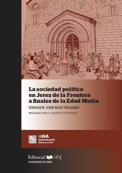 La sociedad política en Jerez de la Frontera a finales de la Edad Media