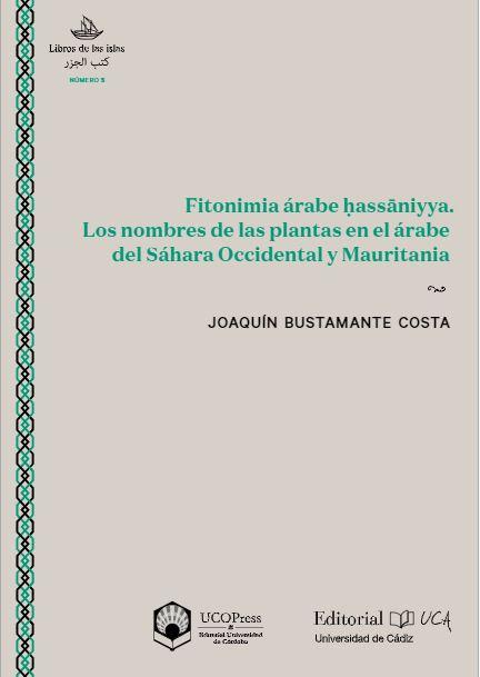 Fitonimia árabe hassāniyya. Los nombres de las plantas en el árabe del Sahara Occidental y Mauritania