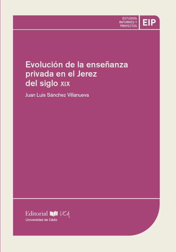 Evolución de la enseñanza privada en el Jerez del siglo XIX