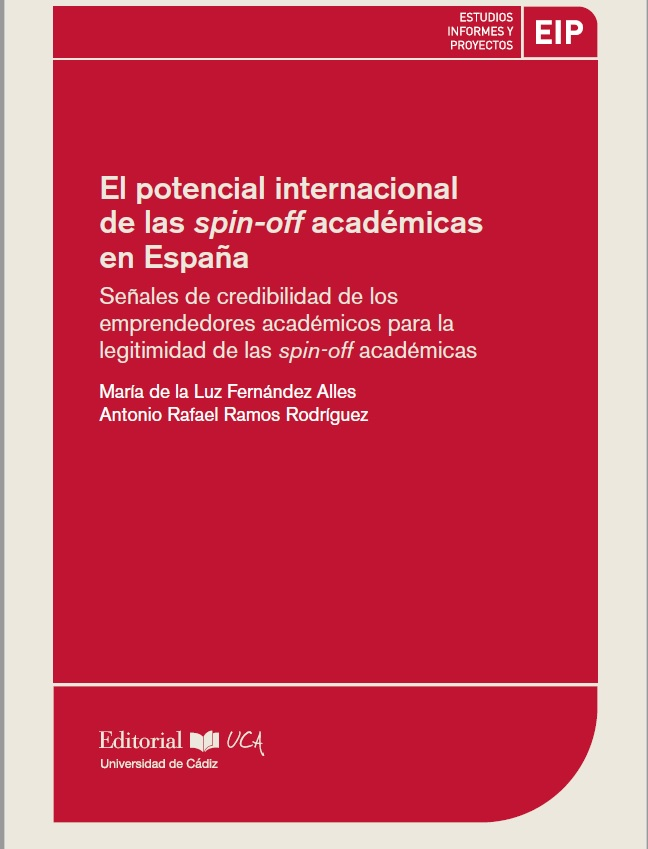 El potencial internacional de las spin-off académicas en España. Señales de credibilidad de los emprendedores académicos para la legitimidad de las spin-off académicas