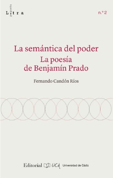 La semántica del poder. La poesía de Benjamín Prado