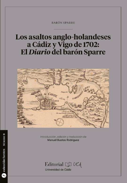 """Presentación virtual del libro """"Los asaltos a Cádiz y Vigo de 1702: El diario del barón Spa..."""