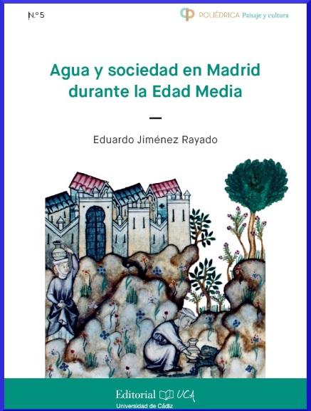 Agua y sociedad en Madrid durante la Edad Media
