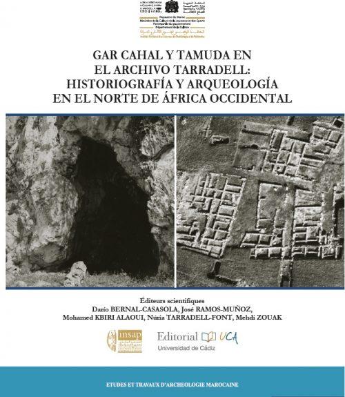 Gar Cahal y Tamuda en el Archivo Tarradell. Historiografía y Arqueología en el norte de África Occidental