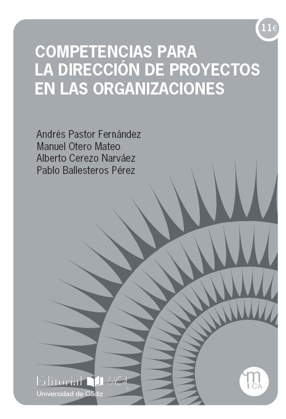 Competencias para la dirección de proyectos en las organizaciones